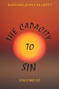 The Capacity to Sin Series