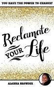 Reclamate Your Life