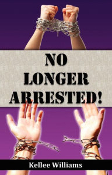 No Longer Arrested!