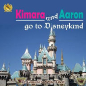 Kimara and Aaron go to Disneyland