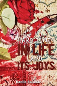 Hard Times in Life and Its Joys