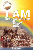 I Am: Because We Are (Jubilee)